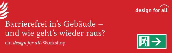 """Titelbild Workshop """"Barrierefrei in's Gebäude - und wie geht's wieder raus?"""" rot mit Fluchtwegesymbol und Piktogramm Feuerlöscher."""