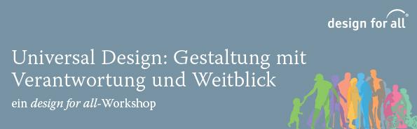 Titelbild Workshop Universal Design : Gestaltung mit Verantwortung und Weitblick. Silhouetten von unterschiedlichen Menschen in verschiedenen Farben, die grafisch ineinander übergehen.